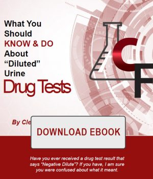 ebook What you should KNOW and DO about Diluted Urine Drug Tests